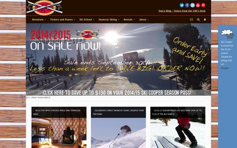 Screenshot of Home Page skicooper.com - Ski Cooper-Real Colorado Skiing, Really Affordable. Family fun & snowcat skiing!   It's Your Experience.  Unique, Fun, Affordable. - captured Sept. 30, 2014