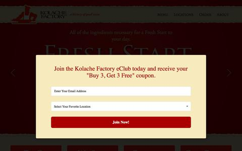 Screenshot of Home Page kolachefactory.com - Kolache Factory - Freshest, Highest Quality and Best Tasting Kolaches - captured Dec. 20, 2017