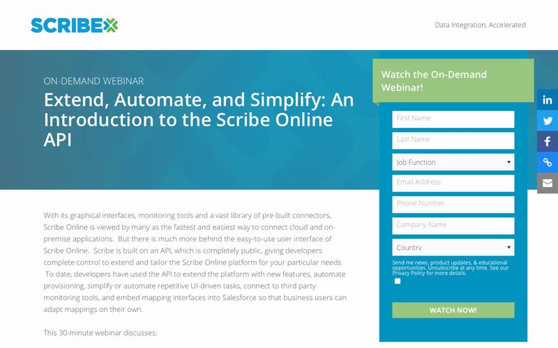 Registration   On-Demand Webinar: Extend, Automate, and Simplify - An Introduction to the Scribe Online API   Scribe Software