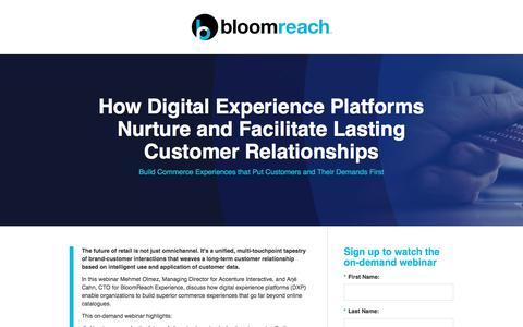 Screenshot of Landing Page bloomreach.com - [Webinar] How Digital Experience Platforms Nurture and Facilitate Lasting Customer Relationships - captured April 19, 2018