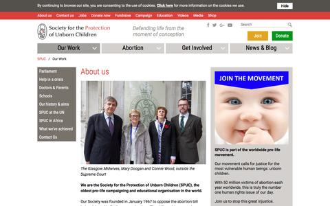 Screenshot of About Page spuc.org.uk - Our Work | SPUC | Pro-Life - SPUC - captured Feb. 15, 2016
