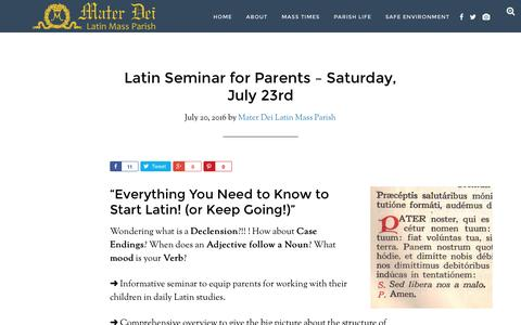 Screenshot of materdeiparish.com - Latin Seminar for Parents - Saturday, July 23rd - Mater Dei Latin Mass Parish - captured July 21, 2016