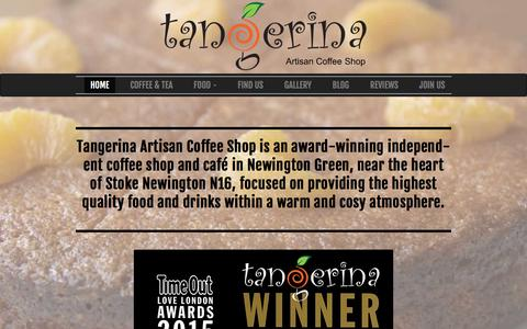Screenshot of Home Page tangerina.co.uk - Tangerina Artisan Coffee Shop, London N16 - captured Feb. 17, 2016