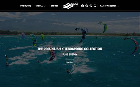Screenshot of Home Page naishkites.com - Home Page - Naish Kiteboarding | Kites, Kiteboards, Soft Tech and more - captured Jan. 23, 2015