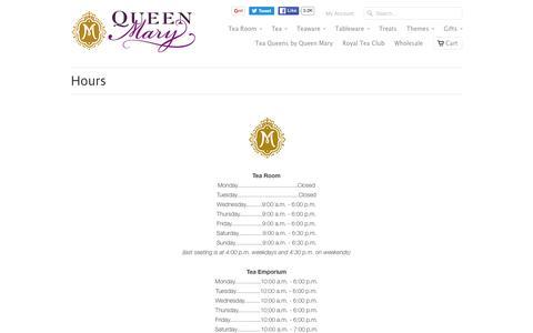 Screenshot of Hours Page queenmarytea.com - Hours | Queen Mary Tea - captured June 16, 2016