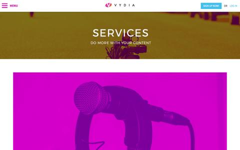 Screenshot of Services Page vydia.com - Video Content Marketing Solutions - Our Services   VydiaVydia - captured April 7, 2017