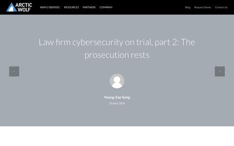 Law firm cybersecurity on trial, part 2: The prosecution rests | Arctic Wolf