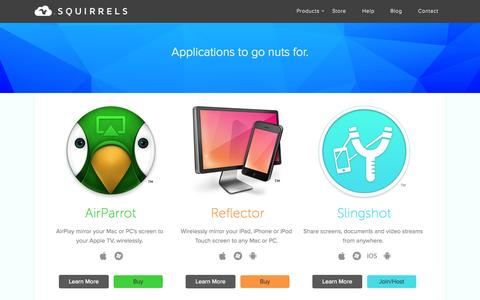 Screenshot of Home Page airsquirrels.com - Squirrels - Apps to go nuts for. Creators of AirParrot, Reflector and Slingshot. - captured Sept. 18, 2014