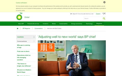 Screenshot of bp.com - 'Adjusting well to new world' says BP chief | Conversations | BP Magazine | BP - captured Oct. 25, 2017