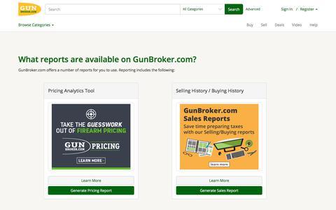 What reports are available on GunBroker.com? | GunBroker.com