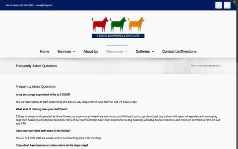 Screenshot of FAQ Page 3dogsboardinganddaycare.com - Frequently Asked Questions - 3 Dogs Boarding and Day Care - captured Dec. 14, 2016