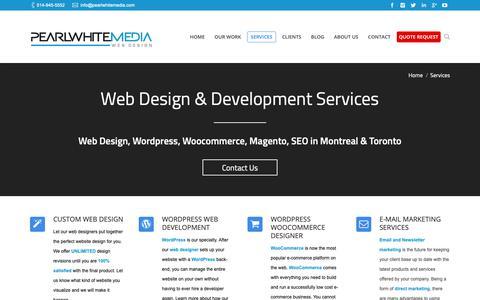 Screenshot of Services Page pearlwhitemedia.com - Montreal/ Toronto Web Designers- Wordpress WooCommerce, SEO , Magento, Services - captured Nov. 4, 2018